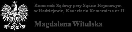 Komornik Sądowy Magdalena Witulska